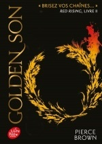 Red Rising - Tome 2 - Golden Son