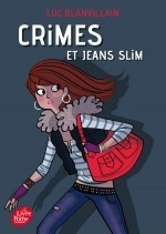 Crimes et jeans slim