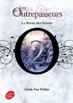 Les Outrepasseurs - Tome 2
