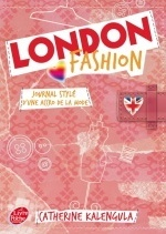 London fashion - Tome 1 - Journal stylé d'une accro de la mode