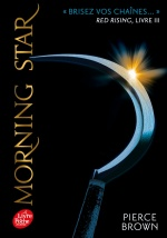 couverture de Red Rising - Livre 3 - Morning Star