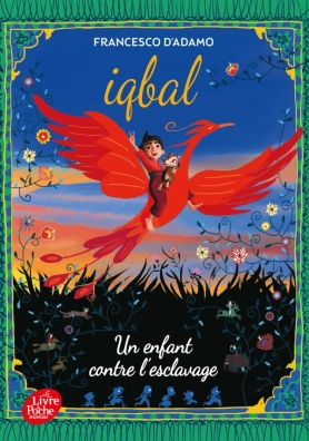 Iqbal, un enfant contre l'esclavage
