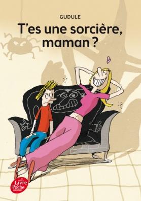 T\'es une sorcière, maman ? / Livre de Poche Jeunesse