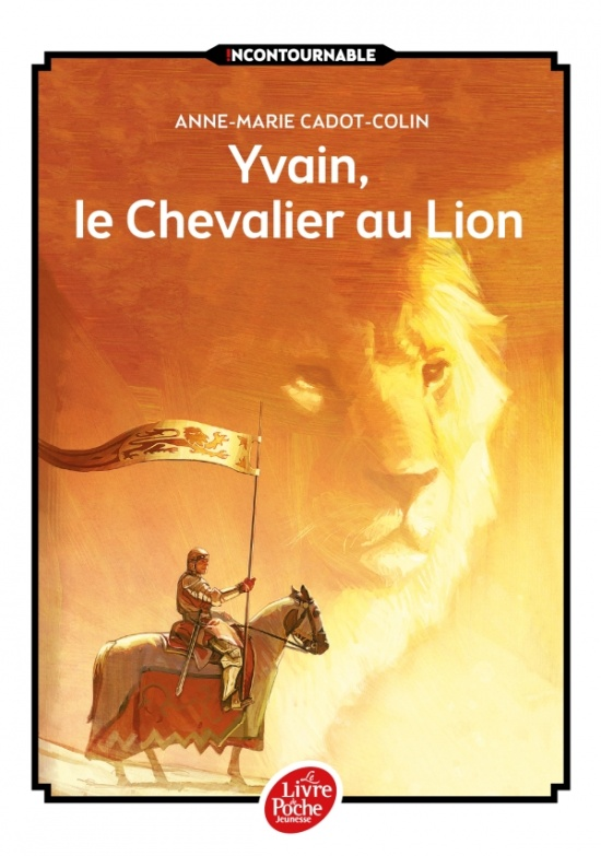 Yvain, le Chevalier au Lion / Livre de Poche Jeunesse