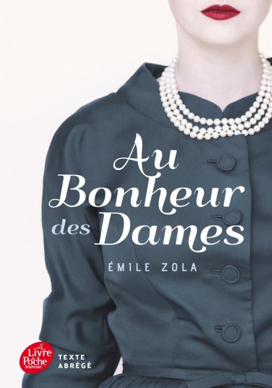 Le coin des lecteurs - Au bonheur des dames, Emile Zola ****