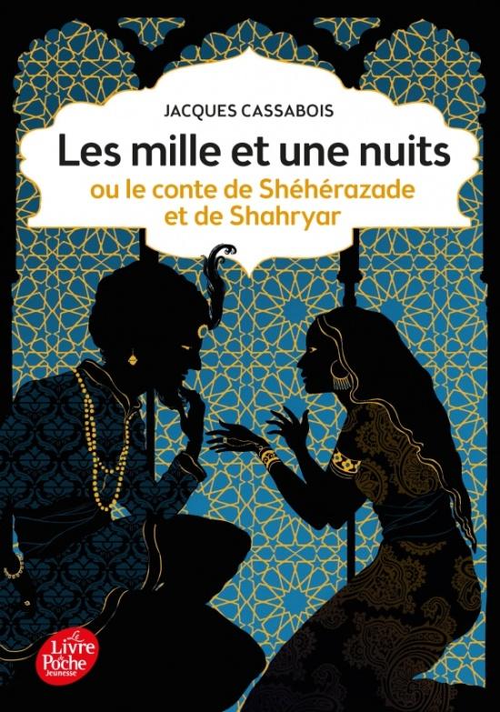les mille et une nuits ou le conte de sh 233 h 233 razade et de shahryar livre de poche jeunesse